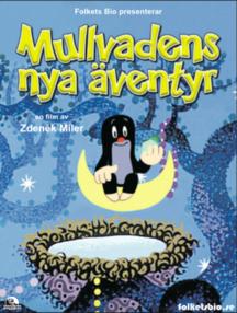 Saftbio Mullvadens nya äventyr