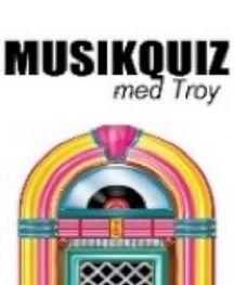 Musikquiz med Troy
